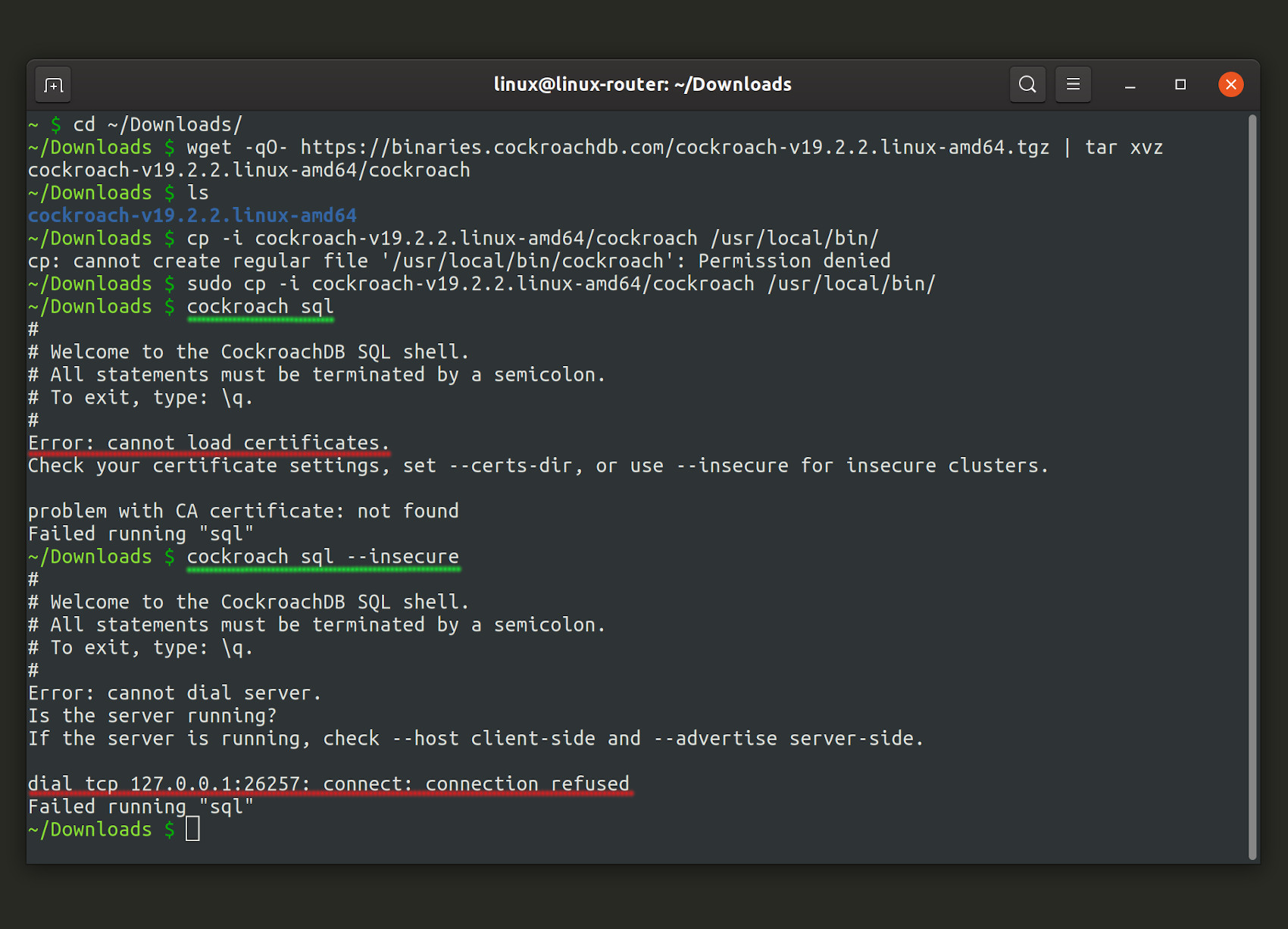 Screenshot of the cockroach sql command for the CockroachDB client refusing to connect